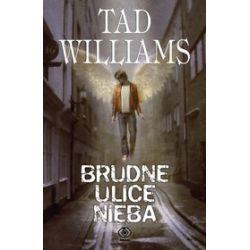 Brudne ulice Nieba - Tad Williams
