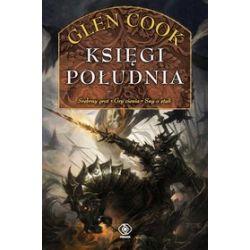 Księgi Południa - Glen Cook