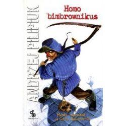 Homo bimbrownikus - Andrzej Pilipiuk