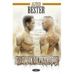 Człowiek do przeróbki - Alfred Bester