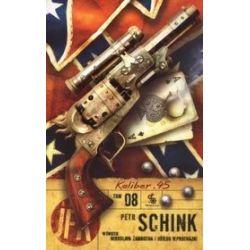 Agent JFK 8. Kaliber .45 - Petr Schink