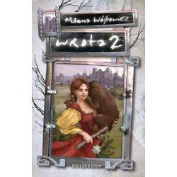 Wrota 2 - Milena Wójtowicz