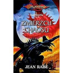 Zmierzch chaosu - Jean Rabe