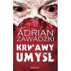 Krwawy umysł - Adrian Zawadzki