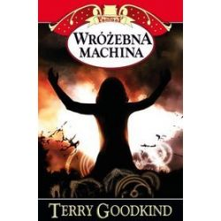 Wróżebna machina - Terry Goodkind