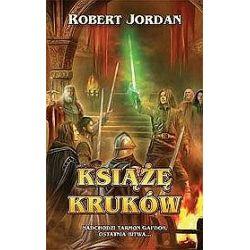 Książę kruków - Robert Jordan, Jordan Robert