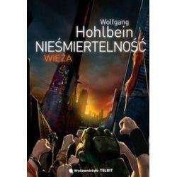 Nieśmiertelność wieża - Wolfgang Hohlbein