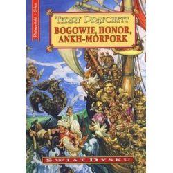 Bogowie, honor, Ankh-Morpork. Świat dysku - Terry Pratchett