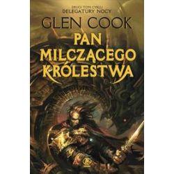 Pan milczącego królestwa - Glen Cook