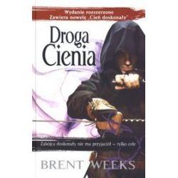 Droga Cienia. Tom 1. Trylogia Nocnego Anioła - Brent Weeks