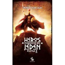 Heros powinien być jeden - księga 1 - Henry Lion Oldi, Henry Oldi
