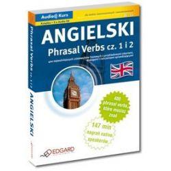 Angielski Phrasal Verbs część 1 i 2