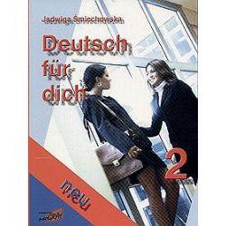 Deutsch fur dich neu 2 - Jadwiga Śmiechowska
