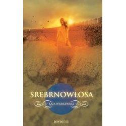 Srebrnowłosa - Kaja Wasilewska