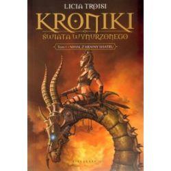 Kroniki Świata Wynurzonego - tom 1 - Licia Troisi