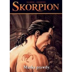 Skorpion 9. Maska prawdy - Stephen Desberg