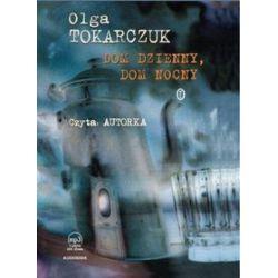 Dom dzienny, dom nocny - książka audio na CD - Olga Tokarczuk