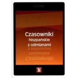 Czasowniki hiszpańskie z odmianami - Agnieszka Galińska