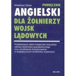 Angielski dla żołnierzy wojsk lądowych - Arkadiusz Sawa