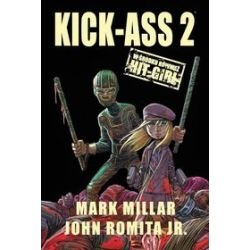 Kick-Ass 2 - Mark Millar, John Romita
