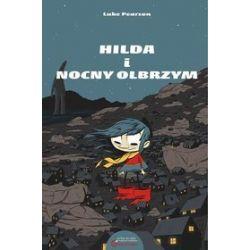 Hilda i Nocny Olbrzym - Luke Pearson