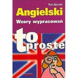 Angielski. Wzory wypracowań. To proste - Marta Ogorzałek
