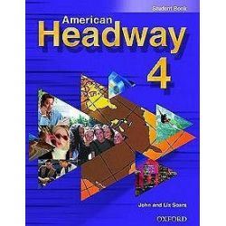 American Headway 4: Student Book - John Soars, Liz Soars