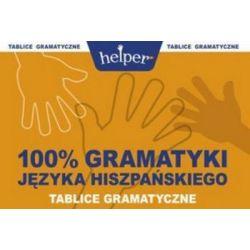 100% gramatyki języka hiszpańskiego - Magdalena Semeniuk