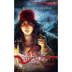 Mag niezależny Flossia Naren, część 2 - Kira Izmajłowa