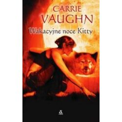 Wakacyjne noce Kitty - Carrie Vaughn