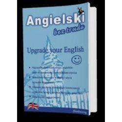 Angielski bez trudu. Upgrade your English