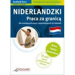 Niderlandzki - Praca za granicą