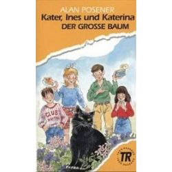 Kater, Ines und Katerina - Alan Posener
