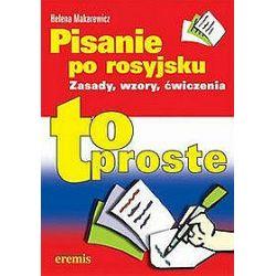 Pisanie po rosyjsku - to proste - Helena Makarewicz