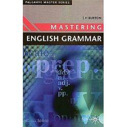 Mastering English Grammar - S.H. Burton, S.H Burton