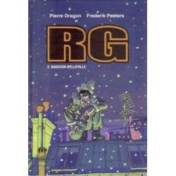 RG 2. Bangkok-Belleville - Pierre Dragon, Frederik Peeters