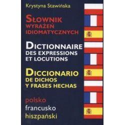 Słownik wyrażeń idiomatycznych - Krystyna Stawińska