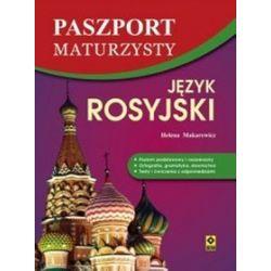 Język rosyjski. Paszport maturzysty - Helena Makarewicz
