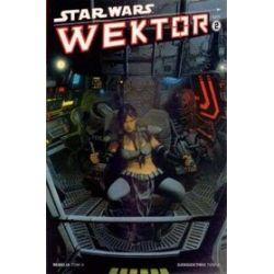 Star Wars. Wektor - tom 2 / Rebelia - tom 4 / Dziedzictwo - tom 6 - Rob Williams