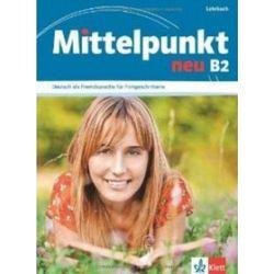 Mittelpunkt neu B2 Lehrbuch