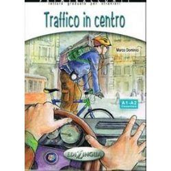 Jezyk włoski. Traffico in centro książka + CD poziom A1-A2 - Dominici Marco