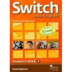 Język angielski. Switch Into English 3. Student`s Book + CD - David Spencer