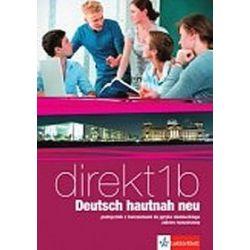 Język niemiecki. Direkt Deutsch hautnah neu 1b