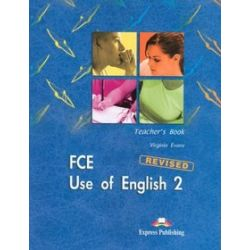 Język angielski, FCE, Use of English 2 - Teacher's Book - Virginia Evans
