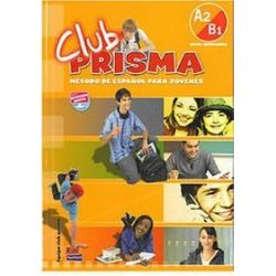 Język hiszpański, Club Prisma A2/B1 - podręcznik, klasa 1-3, gimnazjum - Paula Cerdeira
