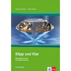 Klipp und Klar - Gramatyka języka niemieckiego z ćwiczeniami - U. Tallowitz