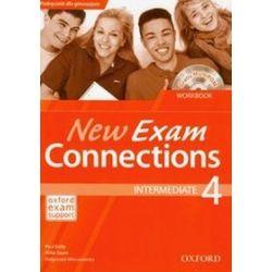 Język angielski. New Exam Connections 4 Intermadiate Workbook, gimnazjum - Paul Kelly, Mike Sayer, Małgorzata Wieruszewska