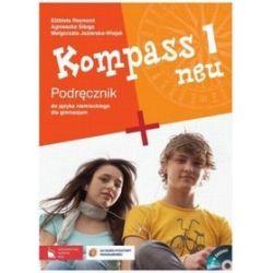 Język niemiecki. Kompass neu 1 - podręcznik, klasa 1, gimnazjum - Małgorzata Jezierska-Wiejak, Elżbieta Reymont, Agnieszka Sibiga