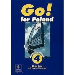 Język angielski, Go! for Poland 4 - ćwiczenia, klasa 4-6, szkoła podstawowa - Olivia Date, Steve Elsworth, Tim Priesack