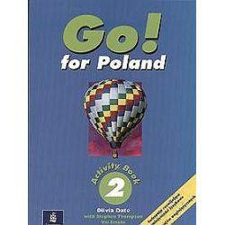 Język angielski, Go! for Poland 2 - ćwiczenia, klasa 4-6, szkoła podstawowa - Olivia Date, Nick Dawson, Steve Elsworth